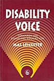 Mal Leicester: Disability Voice: Towards an Enabling Education