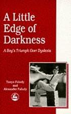 A little edge of darkness : a boy's…