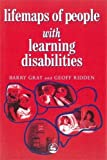 Barry Gray: Lifemaps Of People With Learning Disabilities