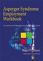 Asperger Syndrome Employment Workbook : An…