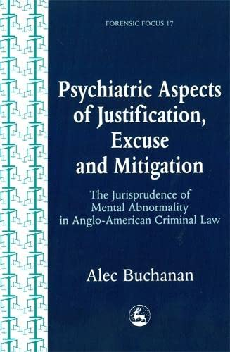 psychiatric-aspects-of-justification-excuse-and-mitigation-in-anglo-american-criminal-law-forensic-focus
