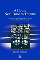 The House Next Door to Trauma: Learning from…