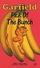 Garfield: Pick Of The Bunch by Jim Davis