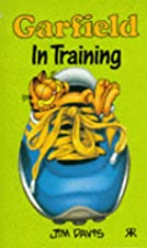 Garfield: In Training by Jim Davis