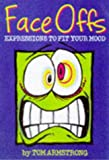 Armstrong, Tom: Face Offs: Expressions to Fit Your Mood (Ravette humour)