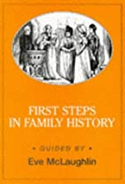 First Steps in Family History (Genealogy) by…