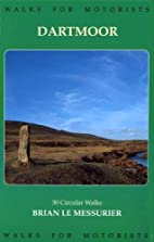 Dartmoor Walks for Motorists (Walking Guide)…