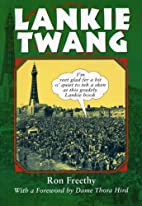 Lankie twang : a guide to the Lancashire…