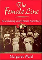 The Female Line: Researching Your Female…
