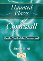 Haunted Places of Cornwall (Haunted Places)…