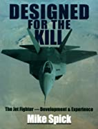 Designed for the Kill: The Jet…