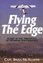 Flying the Edge: Flight at the Threshold of…