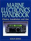 Jones, Colin: Marine Electronics Handbook: Choice, Installation and Use (Waterline)