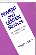Advent and Lenten Studies: For Use in…