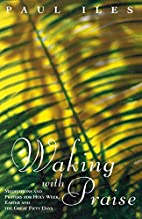 Waking with Praise: Meditations and Prayers…