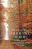 Waal, Esther De: Seeking God: The Way of St.Benedict