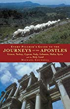Every Pilgrim's Guide to the Journeys of the…