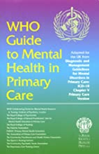 The WHO Guide to Mental Health in Primary…