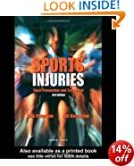 Sports Injuries: Third Edition: Their Prevention and Treatment