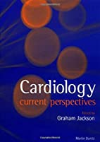 Cardiology current perspectives (Vol. 2) by…