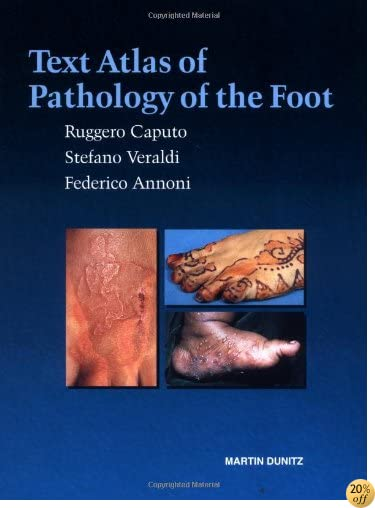Text Atlas of Pathology of the Foot