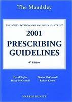 The Bethlem and Maudsley Prescribing…