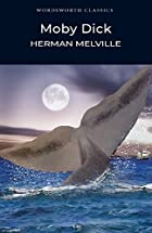 Moby Dick (Wordsworth Classics) by Herman…