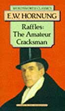 Raffles: The Amateur Cracksman (Wordsworth…