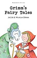 Grimm's Fairy Tales (Wordsworth) by Jakob…
