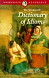 Schwarz, Catherine M.: The Wordsworth Dictionary of Idioms