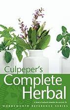 Culpeper's Complete Herbal by Nicholas…