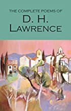 Complete Poems of D. H. Lawrence (Wordsworth…