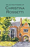 Rossetti, Christina: Selective Poems of Christina Rossetti