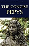 Pepys. Samuel: The Concise Pepys