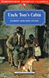 Stowe, Harriet Beecher: Uncle Tom's Cabin