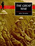 John Terraine: The Great War (Wordsworth Military Library)