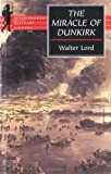Lord, Walter: The Miracle of Dunkirk