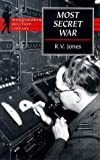 Jones, R.V.: Most Secret War