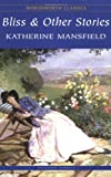 Mansfield, Katherine: Bliss and Other Stories