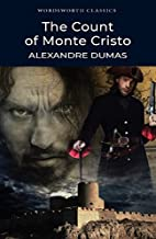 Count of Monte Cristo (Wordsworth Classics)…