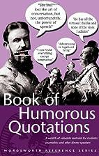 Book of Humorous Quotations (Wordsworth…