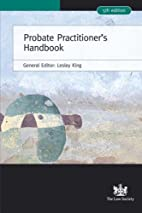 Probate Practitioner's Handbook by Lesley…