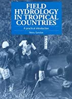 Field Hydrology in Tropical Countries: A…