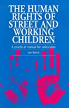 The Human Rights of Street and Working…