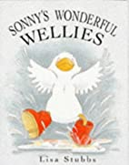 Sonny's Wonderful Wellies (Sonny) by Lisa…