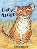 Baby Tiger by Susan Hellard