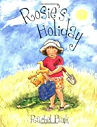 Rosie's Holiday by Rachel Pank