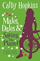 Mates, Dates and Saving the Planet by Cathy…