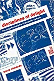 Richards, Barry: Disciplines of Delight: The Psychoanalysis of Popular Culture