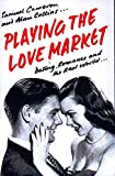 "Samuel Cameron: Playing the Love Market: ""Dating, Romance and the Real World"""